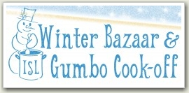 ISL Winter Bazaar & Gumbo Cookoff